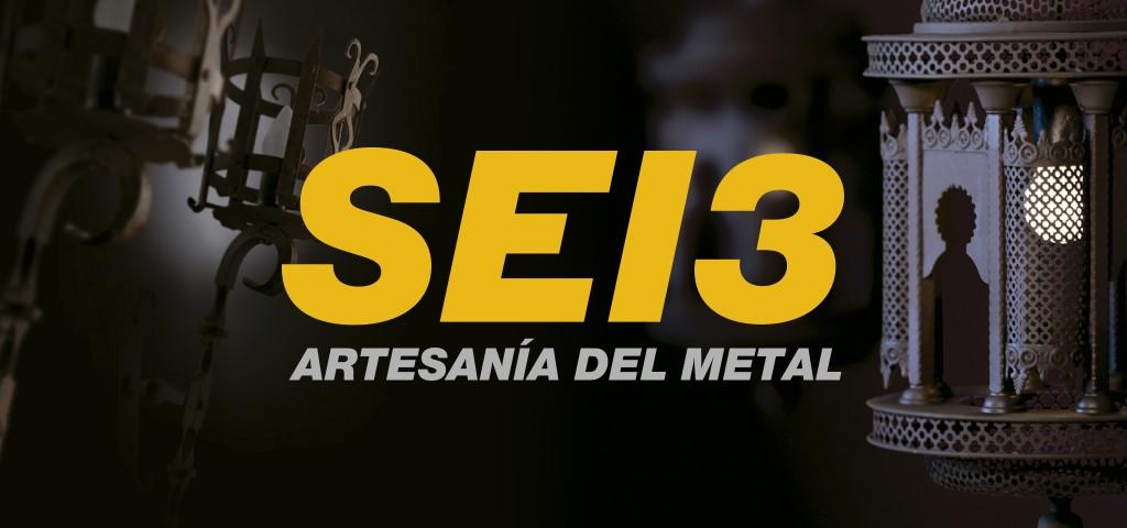Artesanía del metal y forja de SEI3